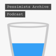 Pessimists Archive Podcast logo of a half filled glass